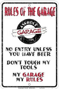 Rules Of The Garage embossed metal funny sign   (ga)